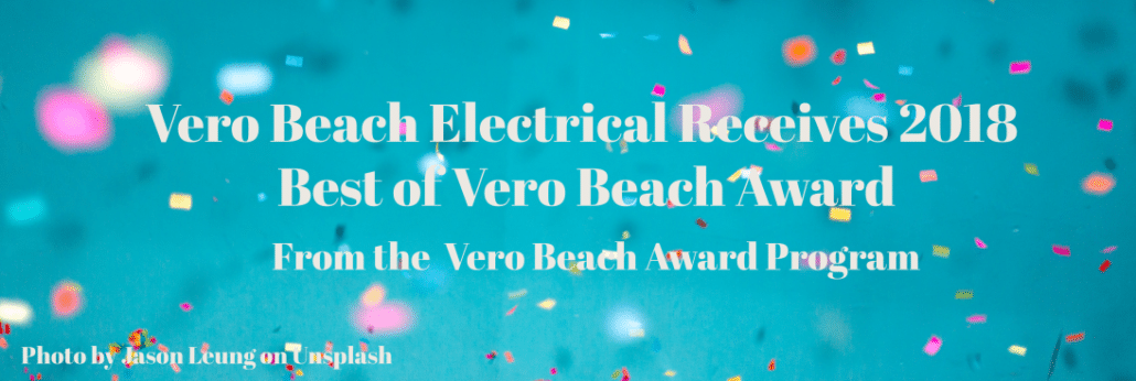 Vero Beach Electrical Receives the highest honor